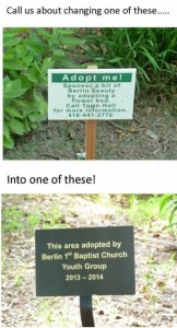 Let everyone know you care by adopting a landscaping area!